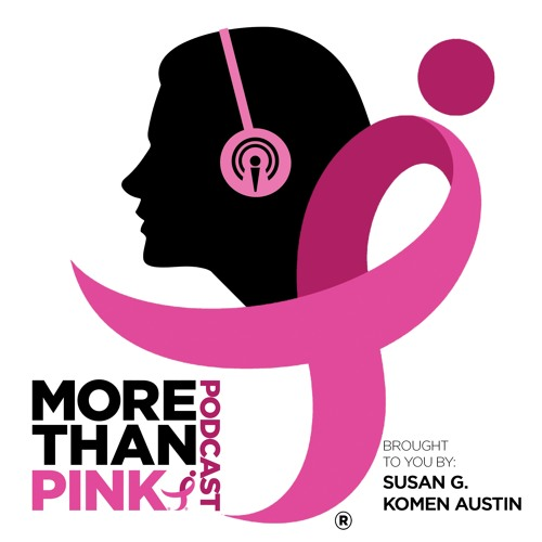 More Than Pink S3 E2: Cancer Free but the Journey is Just Beginning/Dr. Dawn Hershmann