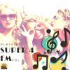 Download PLAYLIST SUPER 4 FM - VOL. 8 Mp3