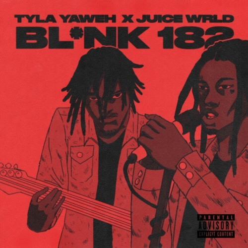 Blink 182 Tyla Yaweh X JuiceWrld999  (prod. nick mira & sidepce)