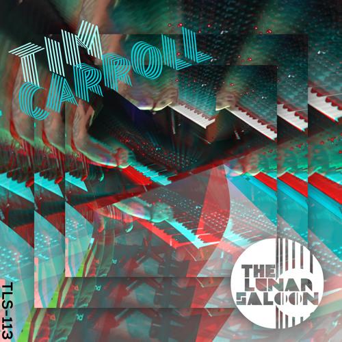 The Lunar Saloon - Episode 113 - Tim Carroll