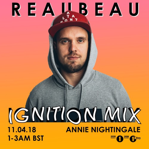 ReauBeau - Ignition Mix @ BBC Radio 1 & Radio 1Xtra