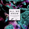 All We Know (pluko & LZRD Remix)