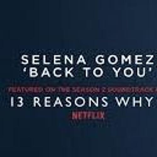 Selena Gomez - Back To You (SAMER Remix)