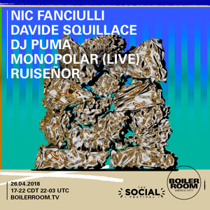 Davide Squillace @ Boiler Room The Social Festival, Mexico 2018-04-26 Artwork