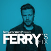 Ferry Corsten - Ferry's Fix June 2018-05-31 Artwork