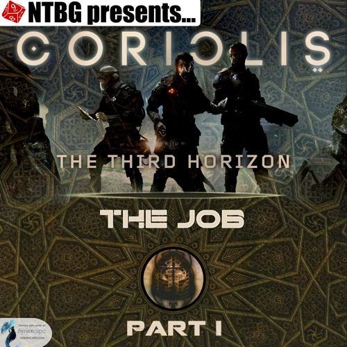Coriolis: The Job Part 1
