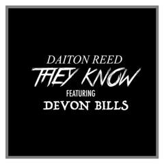 They Know (Ft. Devon Bills)