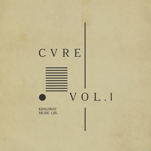 Kingsway Music Library Presents - CVRE Vol. 1