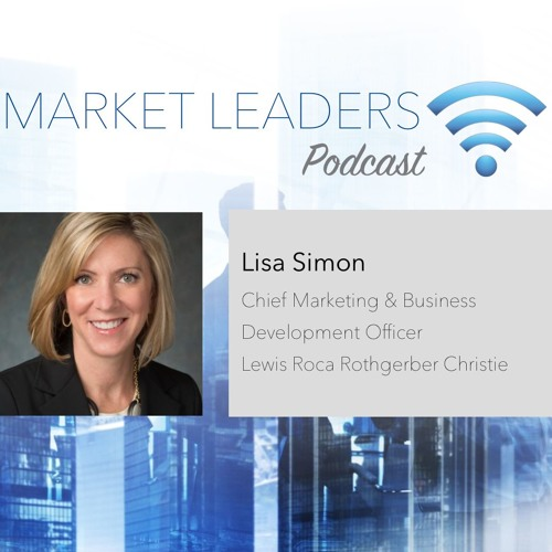 """Market Leaders Podcast Episode 30: """"Using Gamification to Fuel BD Activity"""" with Lisa Simon"""