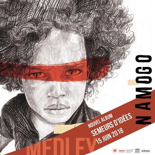 Namogo Semeurs d'Idées (medley)