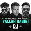 Yallah Habibi (DJ Antoine Vs Mad Mark 2k18 German Mix)  [OUT NOW]