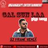 Gal Sun La - Dj Frank Remix