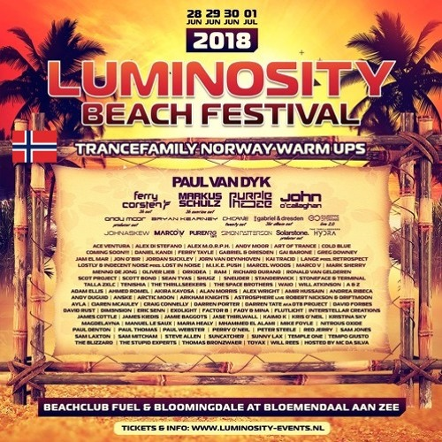 Luminosity Beach Festival 2018 - Robinson's Trancefamily Norway Warmup (Friday Mix)