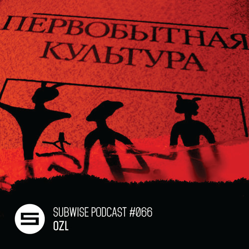 SUBWISE Podcast #066 pt.1: OZL