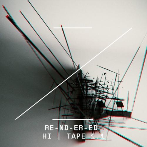 RE-ND-ER-ED | HI | TAPE 1.1