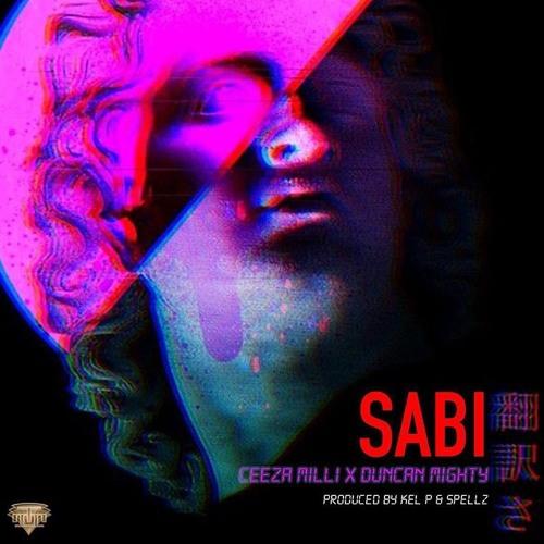 SABI - CEEZA X DUNCAN MIGHTY