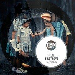 Filou - First Love (Refreshed)