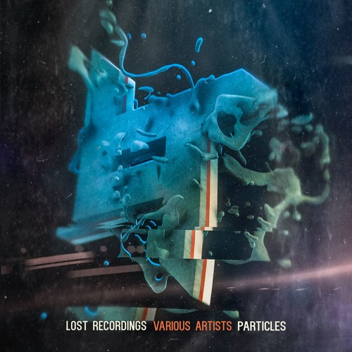 Lost Recordings Present: Particles 001