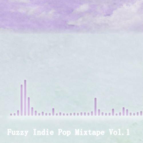 Fuzzy Indie Pop Mixtape vol.1