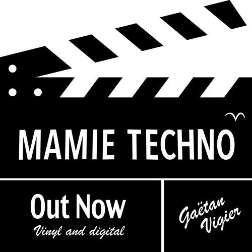 Gaëtan Vigier - Mamie Techno