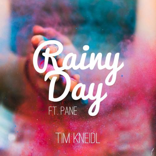 Tim Kneidl – Rainy Day