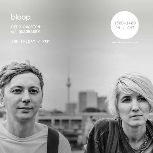 Deep Passion Radio Show | Bloop London
