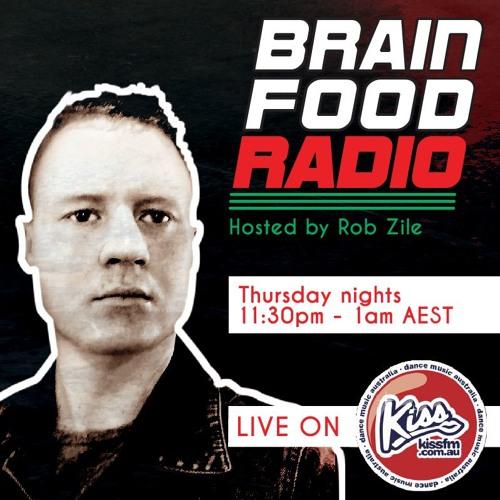 Brain Food Radio hosted by Rob Zile/KissFM/31-05-18/#1 TECHNO