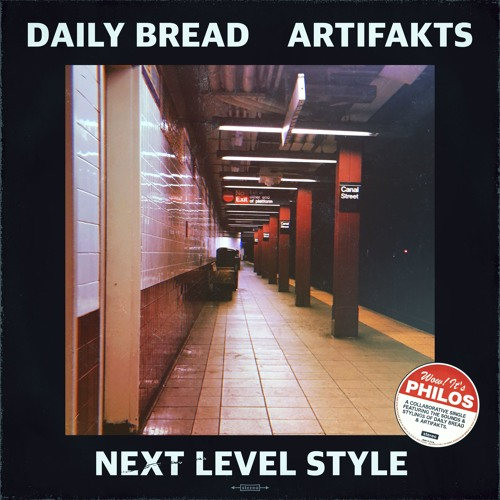 Daily Bread & Artifakts - Next Level Style