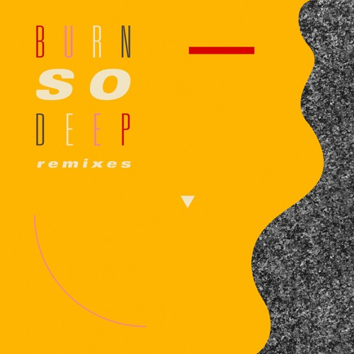 Jimmy Edgar - Burn So Deep (Feat. DAWN) [Remixes]