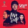 Live It Up (Carlos M Dj Latin Version)