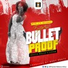 Bullet Proof(Shatta wale's Cover)(Prod. By BodyBeatz)