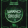 WARNED X SNOOKO - DOUBLE SUNDAY (Riddim Network Exclusive) Free Download