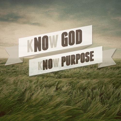 kNOw Purpose, kNOw God