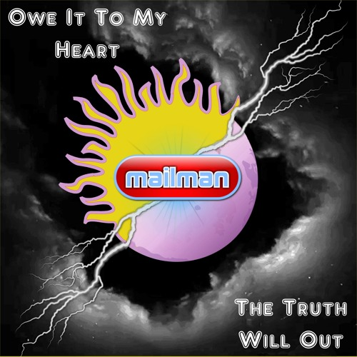 'The Truth Will Out' by Mailman