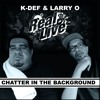 "REAL LIVE ""Chatter In The Background"" 7 INCH SNIPPETS"