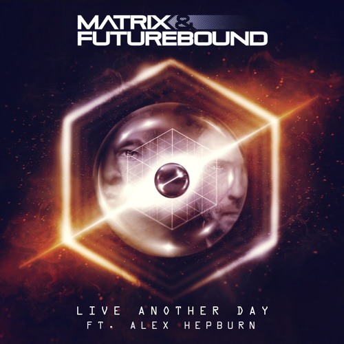 Matrix & Futurebound Live Another Day