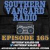 Episode 165 - Southern Vangard Radio