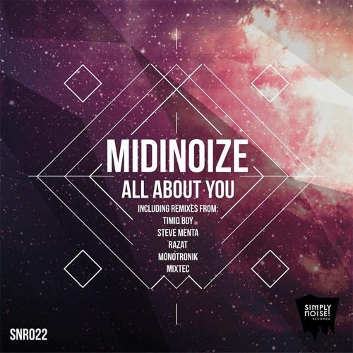 Midinoize - All About You (Monotronik Remix)