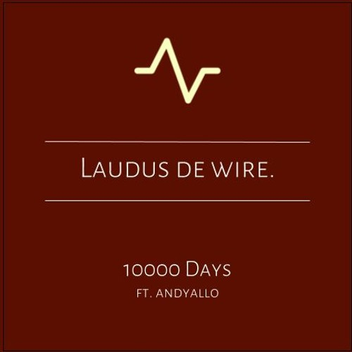 10000 Days (ft Andyallo)