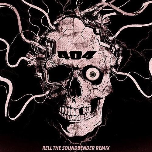 Hekler & Gladez - 404 (Rell The Soundbender Remix) FREE DOWNLOAD