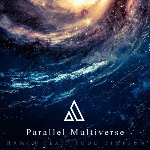 Parallel Multiverse - by: Hamin, Featuring Todd (guitar solo)