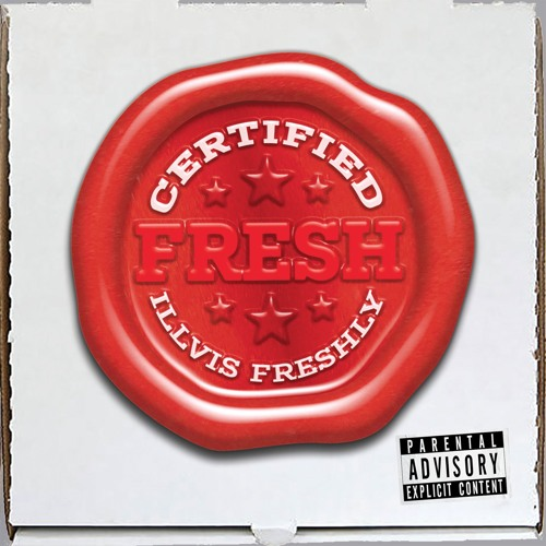Certified Fresh - Full Album (2018)