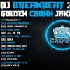 DJ BREAKBEAT GOLDEN CROWN JAKARTA 2018 -  HeNz CheN.mp3