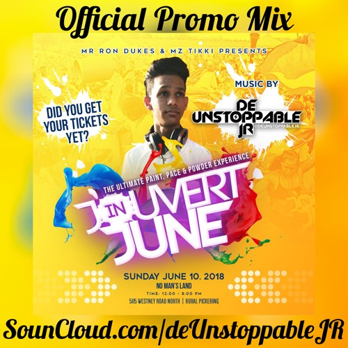 J'ouvert In June 2018 Official Promo Mix - Mixed By: @deUnstoppableJR