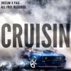 Dreum X PAG - Cruisin (Original Bass)