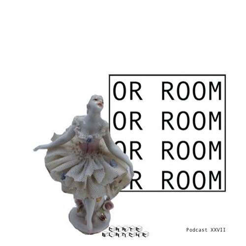 Carte Blanche_Podcast27_OR ROOM