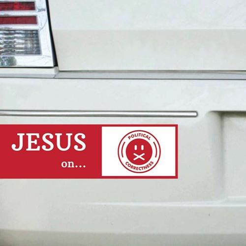 Jesus on Political Correctness 5.27.18