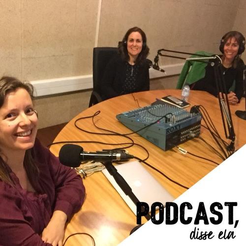 Podcast, disse ela - Diana Chiu Baptista: a mudança interior como motor para mudar de profissão