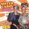 "Sister Carol feat. Marcia Griffiths ""World Needs Love"" [Noni Music / Black Cinderella Productions]"