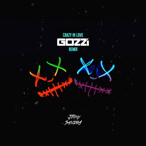 Jimmy Sandra - Crazy In Love (Gozzi Radio Edit)